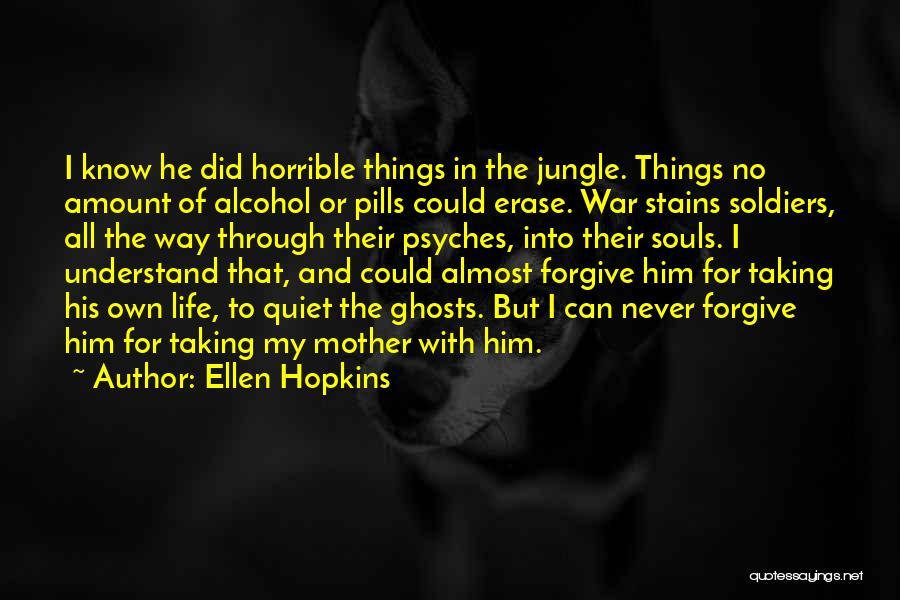 Taking Pills Quotes By Ellen Hopkins
