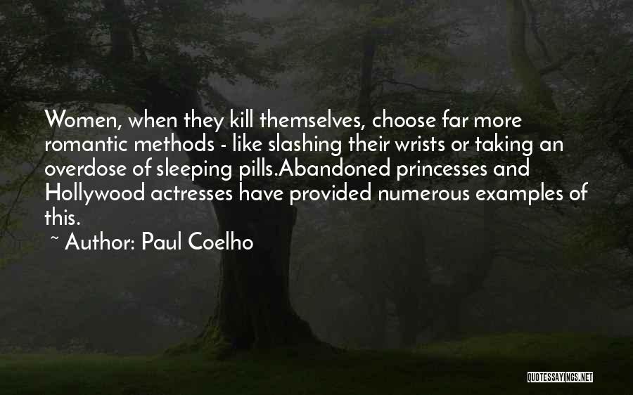 Taking Pills Quotes By Paul Coelho