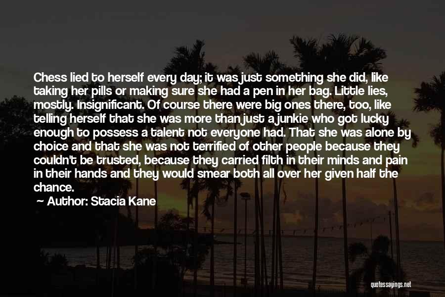 Taking Pills Quotes By Stacia Kane