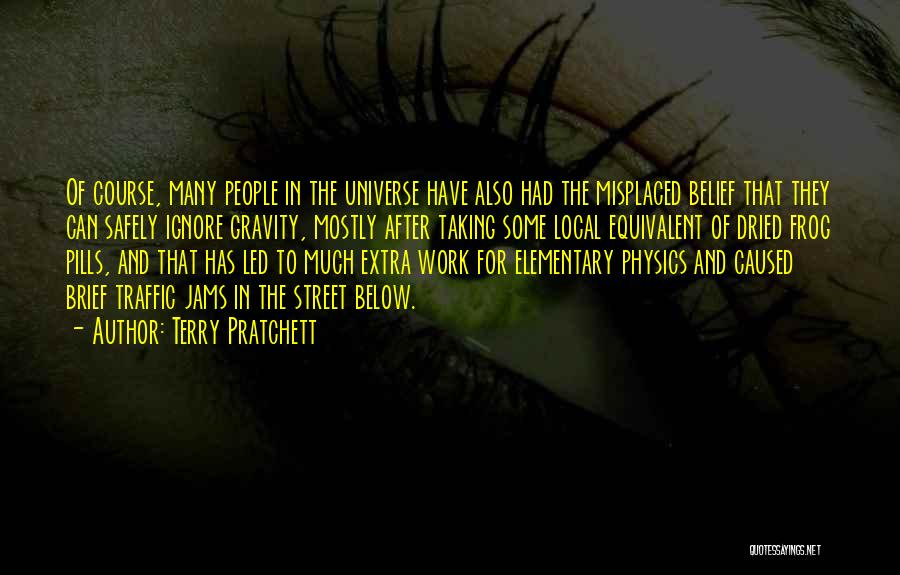 Taking Pills Quotes By Terry Pratchett