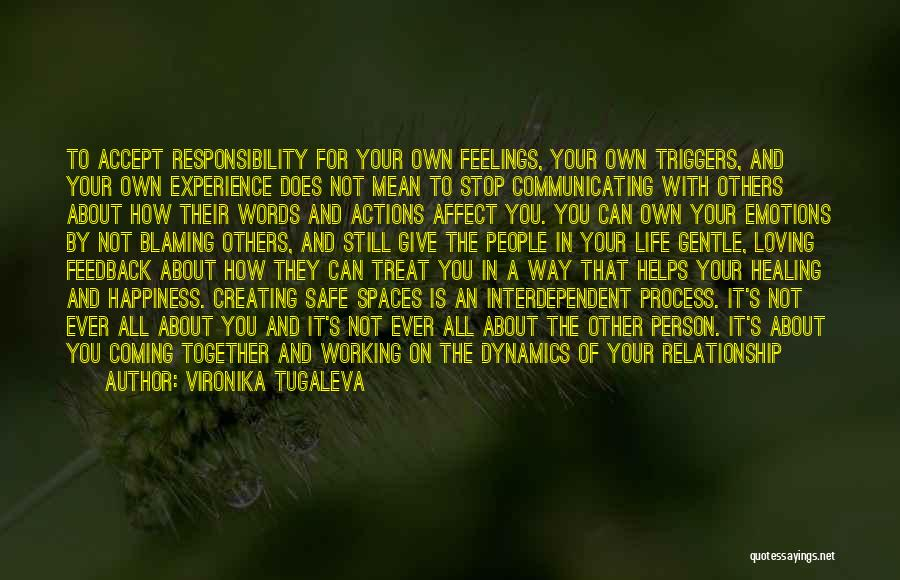 Taking Responsibility For Your Words Quotes By Vironika Tugaleva