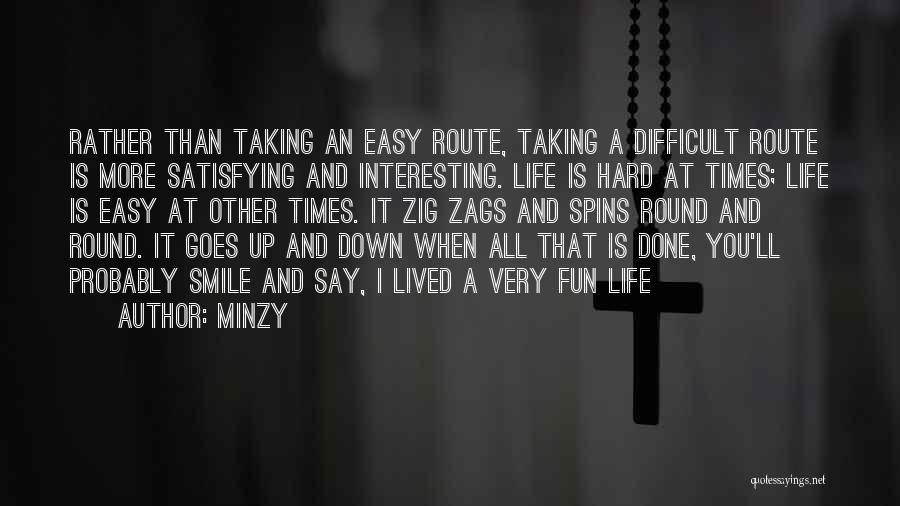 Taking The Easy Route Quotes By Minzy