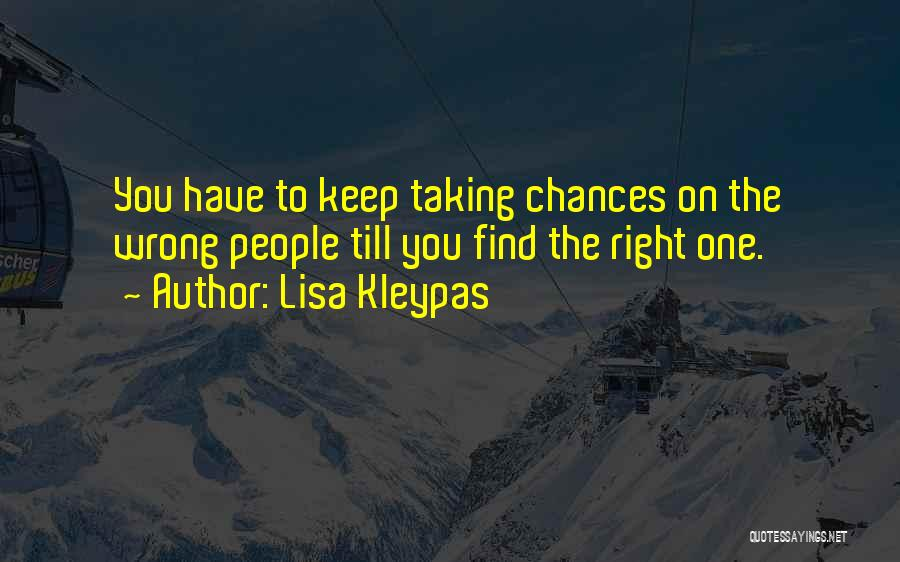 Taking Things Wrong Way Quotes By Lisa Kleypas
