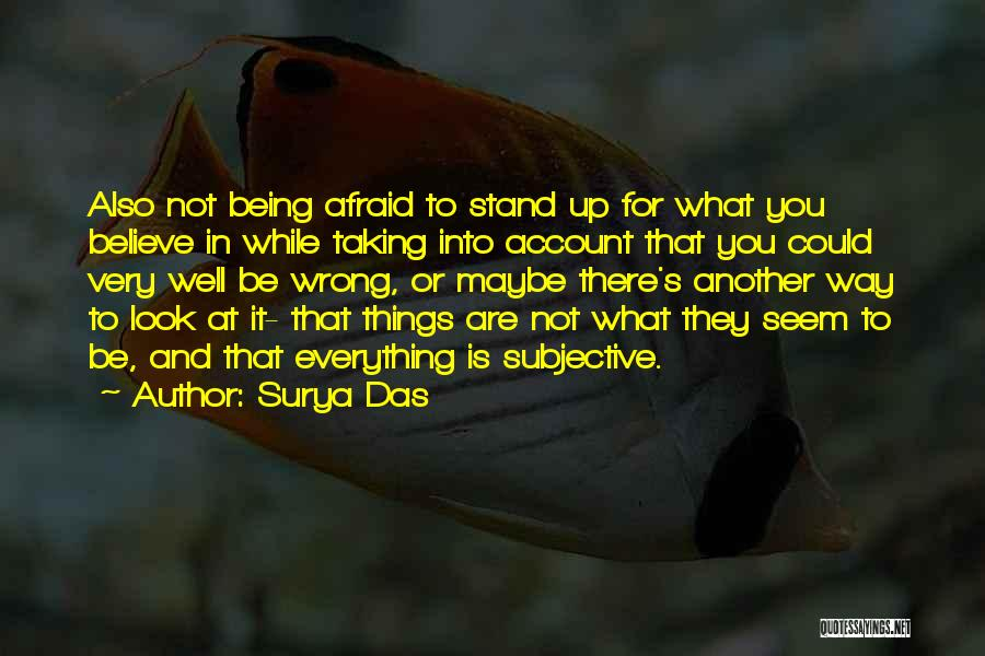 Taking Things Wrong Way Quotes By Surya Das