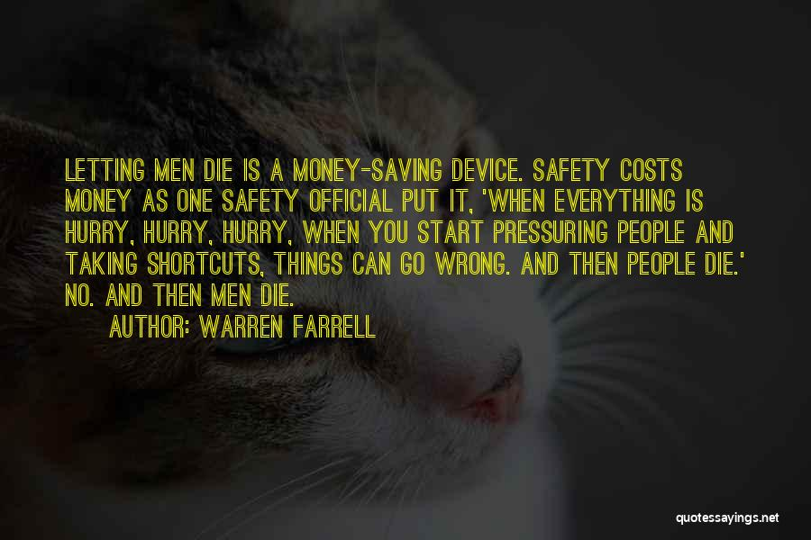 Taking Things Wrong Way Quotes By Warren Farrell