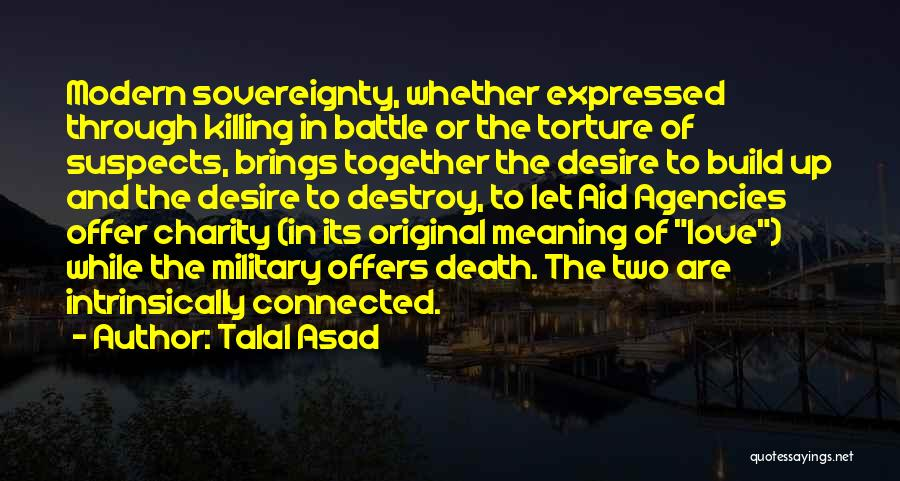Talal Asad Quotes 1231188