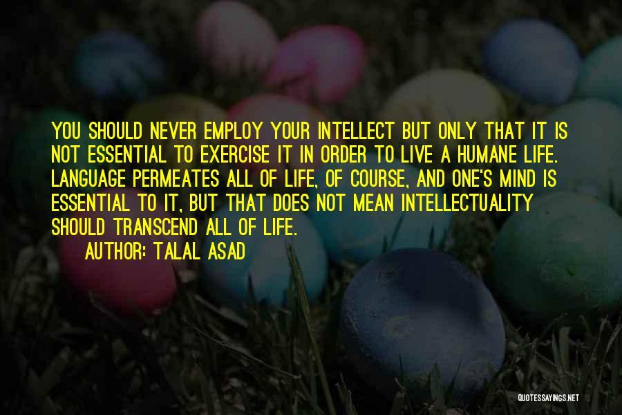 Talal Asad Quotes 1340442