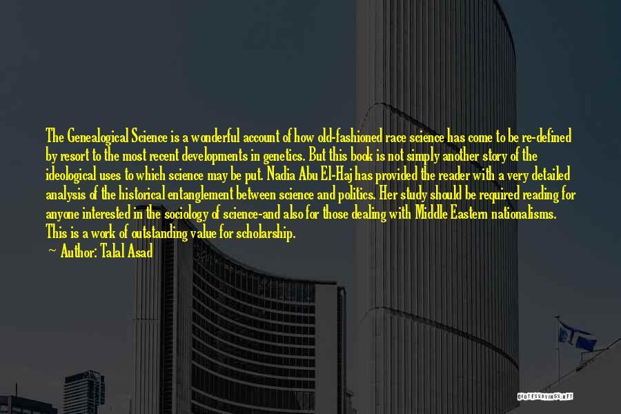 Talal Asad Quotes 1374116