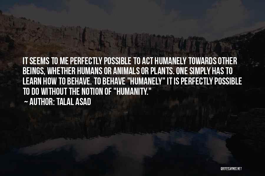 Talal Asad Quotes 159929