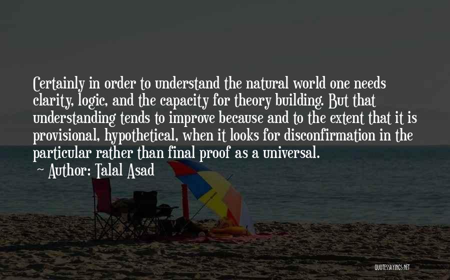 Talal Asad Quotes 1737819