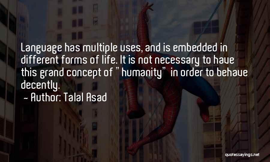 Talal Asad Quotes 1996515