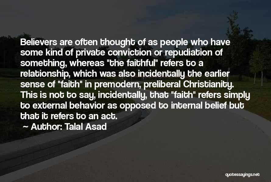Talal Asad Quotes 449323