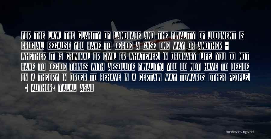 Talal Asad Quotes 638573
