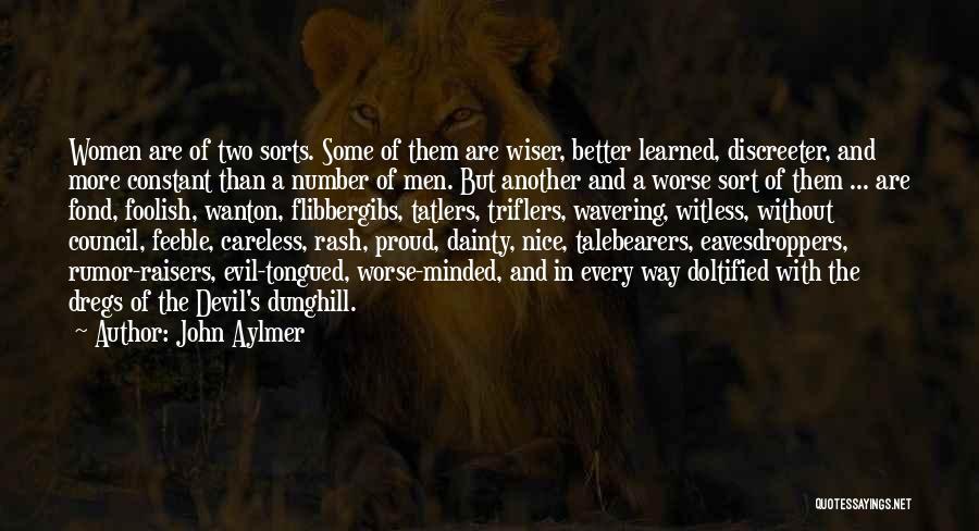 Talebearers Quotes By John Aylmer