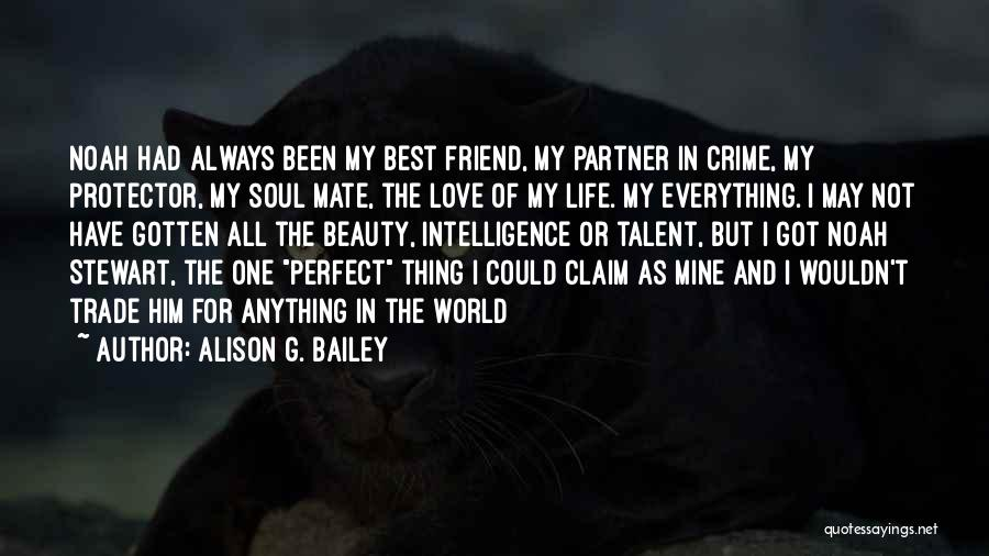 Talent And Beauty Quotes By Alison G. Bailey