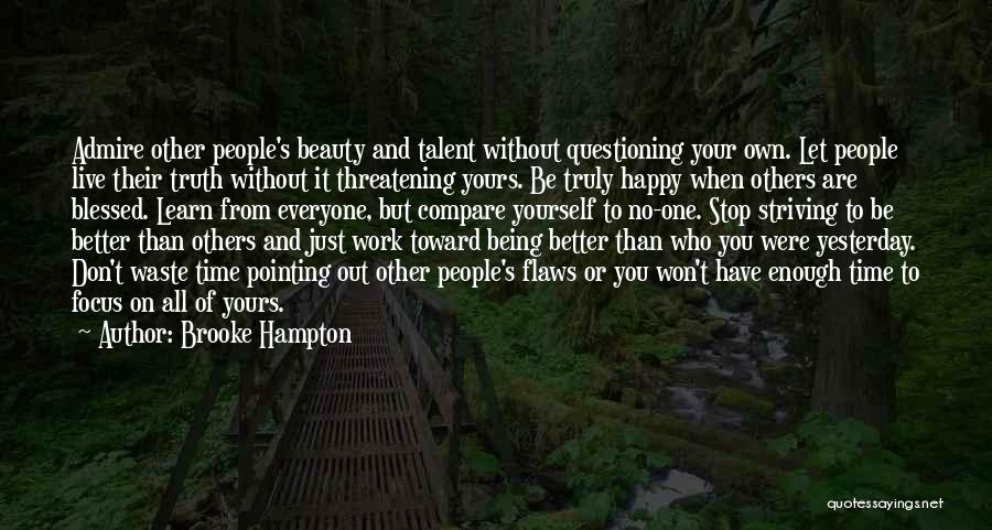 Talent And Beauty Quotes By Brooke Hampton
