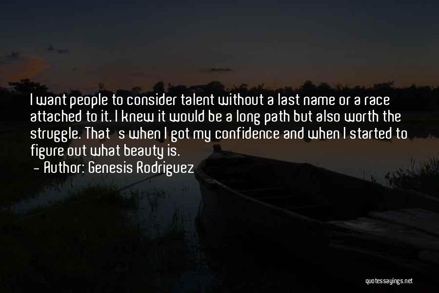 Talent And Beauty Quotes By Genesis Rodriguez