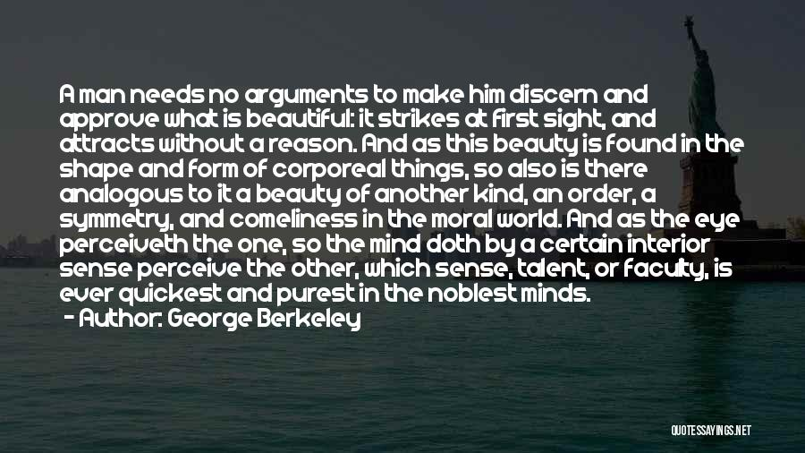 Talent And Beauty Quotes By George Berkeley