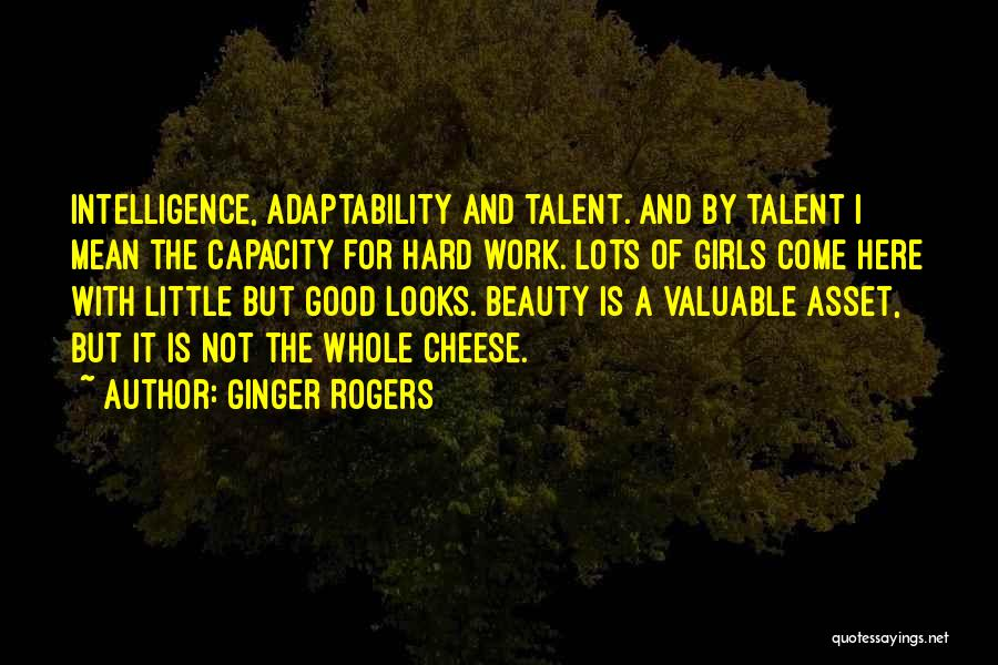 Talent And Beauty Quotes By Ginger Rogers