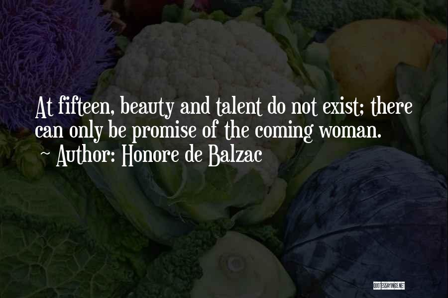 Talent And Beauty Quotes By Honore De Balzac