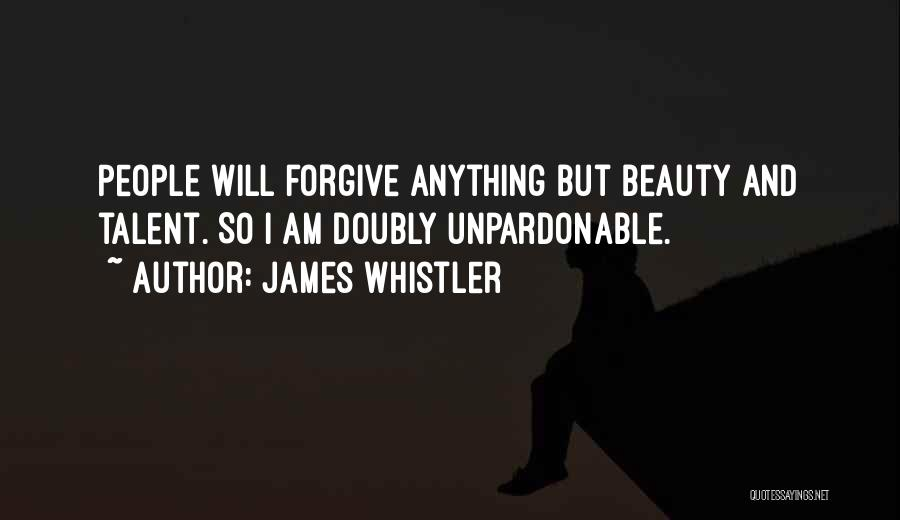 Talent And Beauty Quotes By James Whistler