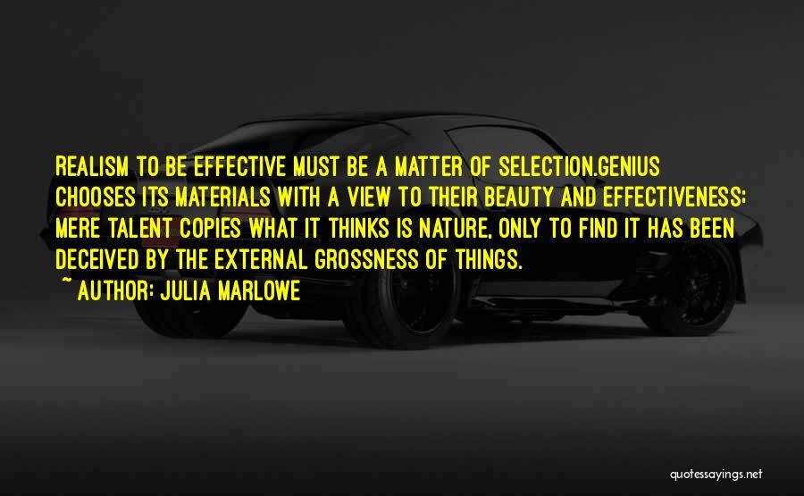 Talent And Beauty Quotes By Julia Marlowe