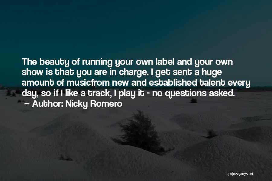 Talent And Beauty Quotes By Nicky Romero
