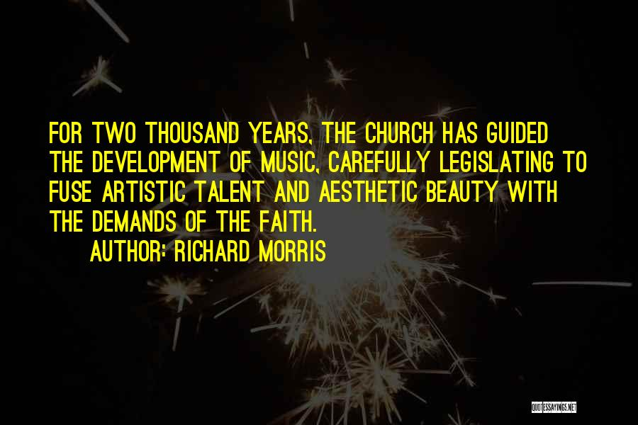 Talent And Beauty Quotes By Richard Morris
