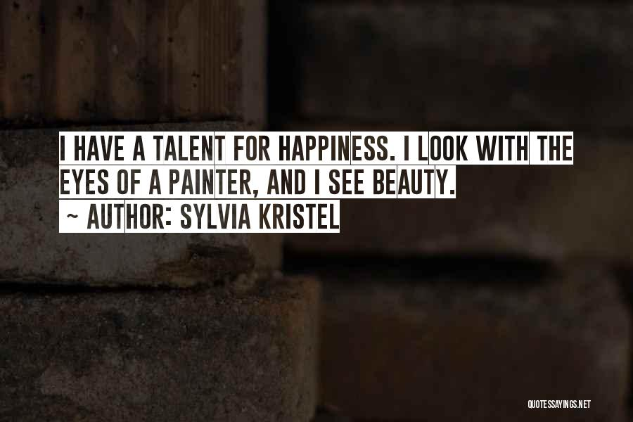 Talent And Beauty Quotes By Sylvia Kristel