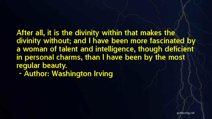 Talent And Beauty Quotes By Washington Irving