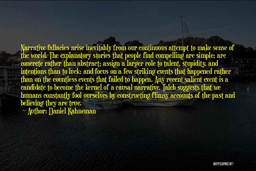 Talent And Luck Quotes By Daniel Kahneman