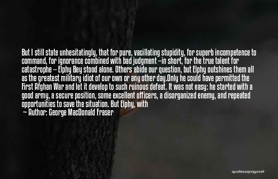 Talent And Luck Quotes By George MacDonald Fraser