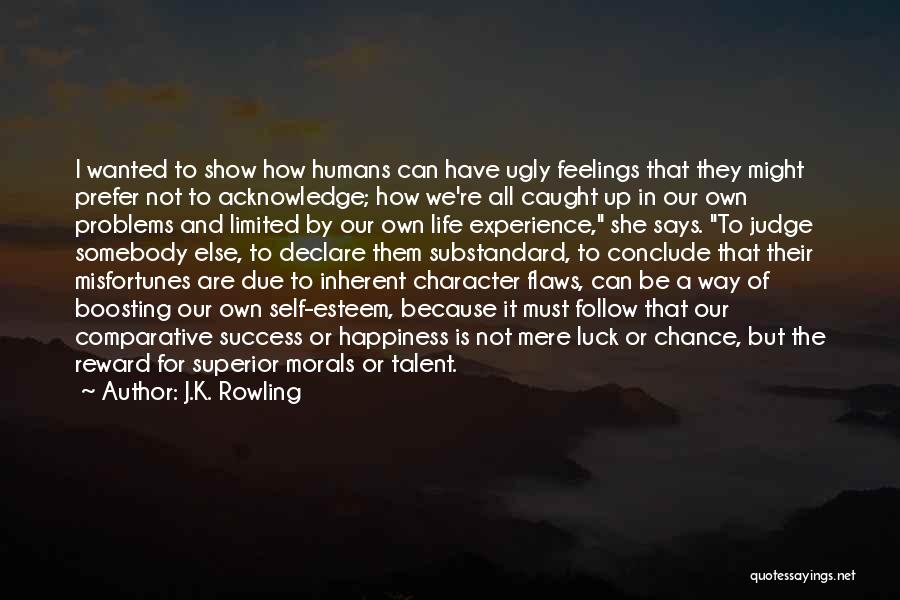 Talent And Luck Quotes By J.K. Rowling