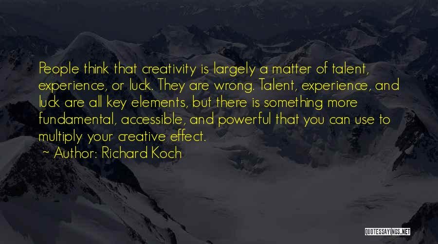 Talent And Luck Quotes By Richard Koch