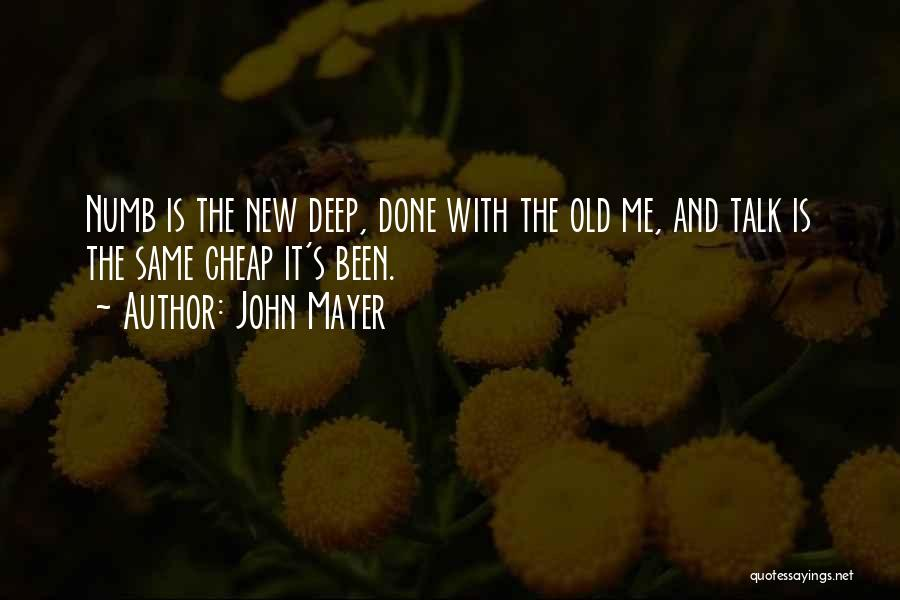 Talk Is Cheap Quotes By John Mayer