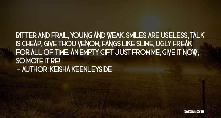 Talk Is Cheap Quotes By Keisha Keenleyside