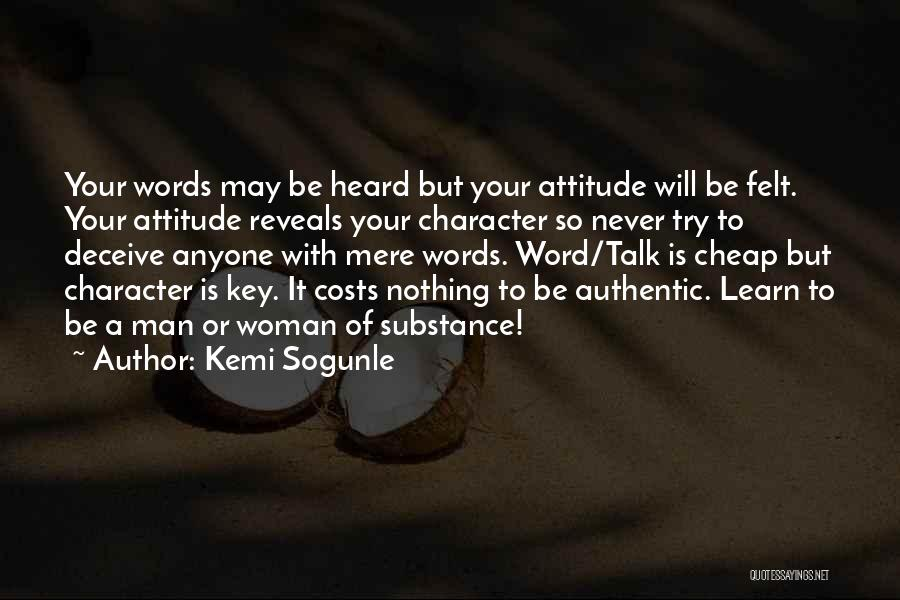 Talk Is Cheap Quotes By Kemi Sogunle