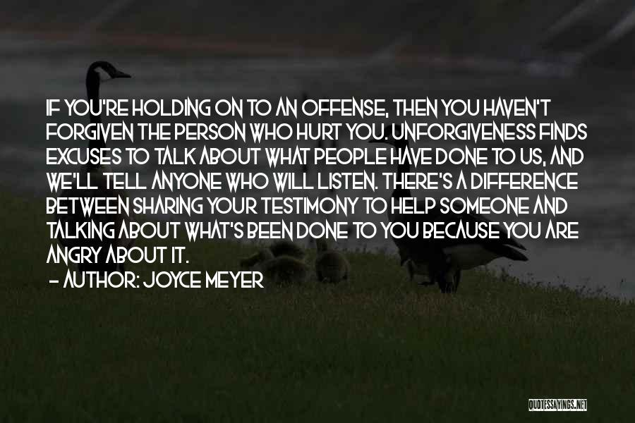 Talk Less And Listen More Quotes By Joyce Meyer