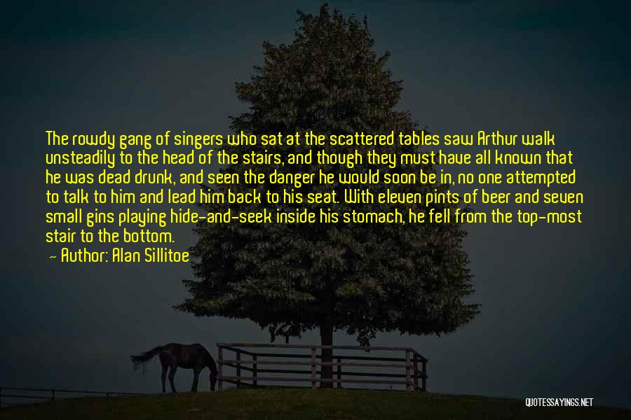 Talk Soon Quotes By Alan Sillitoe