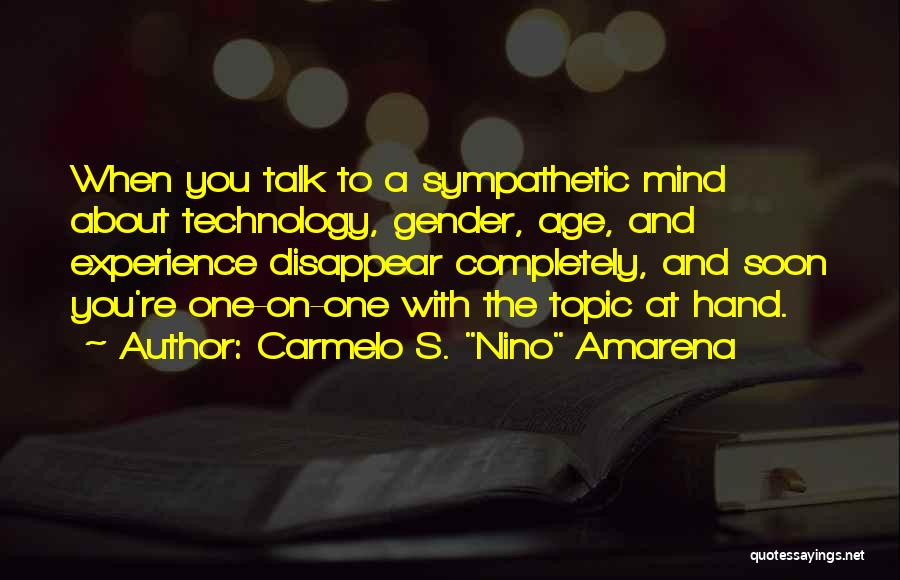 Talk Soon Quotes By Carmelo S.