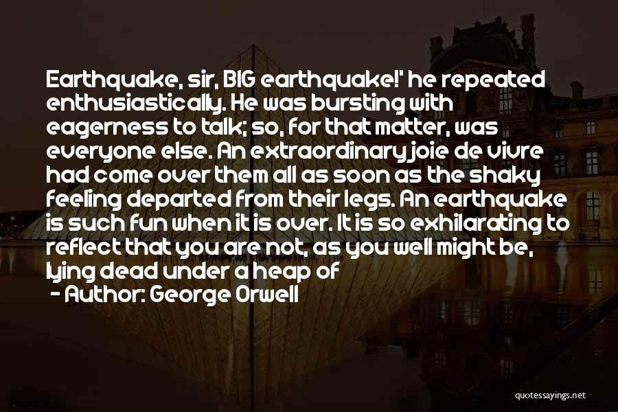 Talk Soon Quotes By George Orwell