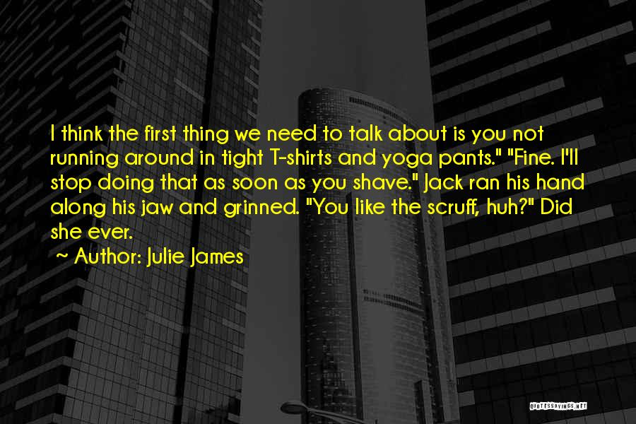Talk Soon Quotes By Julie James