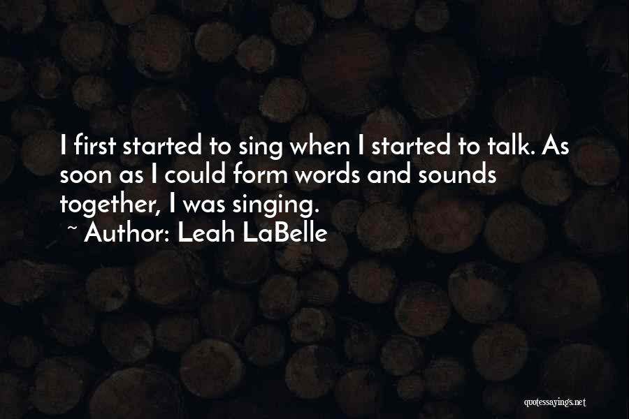 Talk Soon Quotes By Leah LaBelle