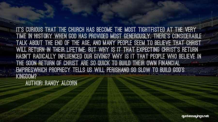 Talk Soon Quotes By Randy Alcorn