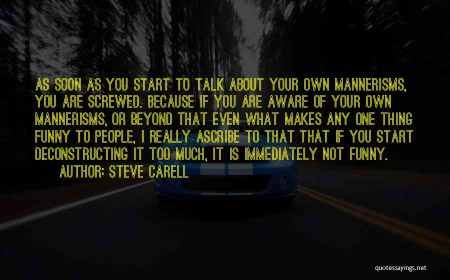 Talk Soon Quotes By Steve Carell