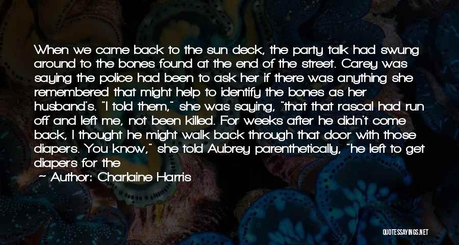 Talk The Talk Walk The Walk Quotes By Charlaine Harris