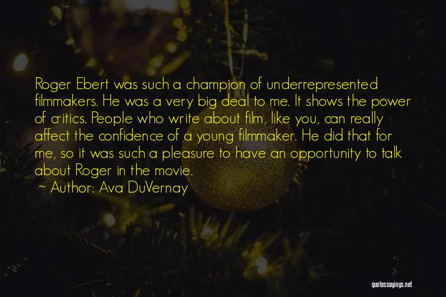 Talk To Her Film Quotes By Ava DuVernay
