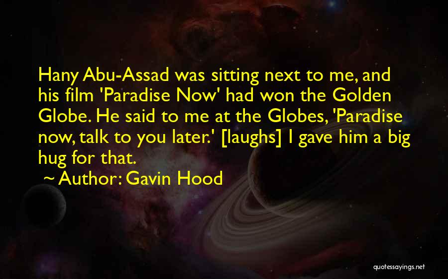 Talk To Her Film Quotes By Gavin Hood