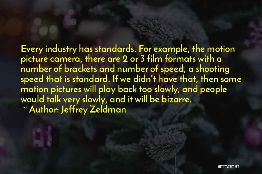 Talk To Her Film Quotes By Jeffrey Zeldman
