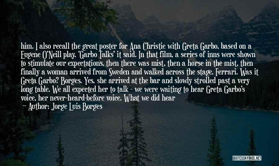 Talk To Her Film Quotes By Jorge Luis Borges